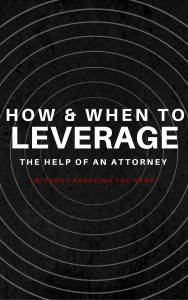 How to Leverage an Attorney